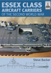Essex Class Carriers of the Second World War, Paperback / softback Book