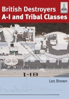 British Destroyers : A-I and Tribal Classes, Paperback / softback Book