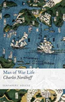Man of War Life: Seafarers' Voices 9, Hardback Book