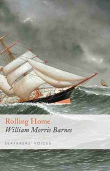 Rolling Home: Seafarers' Voices 10, Hardback Book