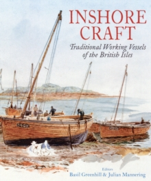 Inshore Craft : Traditional Working Vessels of the British Isles, Paperback Book