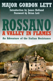 Rossano: A Valley in Flames : An Adventure of the Italian Resistance, Hardback Book
