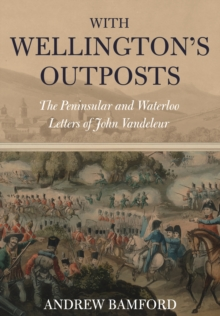 With Wellington's Outposts, Hardback Book