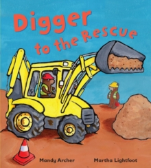 Digger to the Rescue, Paperback Book