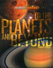 The Universe Rocks: to the Planets and Beyond, Paperback Book