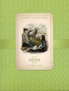 Classic Collection: Heidi, Paperback Book