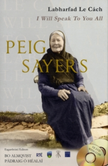Peig Sayers : Labharfad Le Cach - I Will Speak to You All, Mixed media product Book