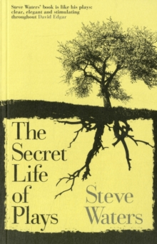 The Secret Life of Plays, Paperback / softback Book