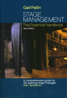 Stage Management : The Essential Handbook, Paperback Book