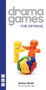 Drama Games for Devising, Paperback / softback Book