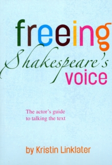 Freeing Shakespeare's Voice, Paperback Book