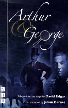 Arthur & George (stage version), Paperback / softback Book