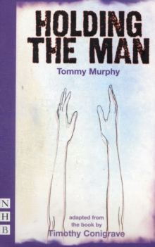 Holding the Man, Paperback Book