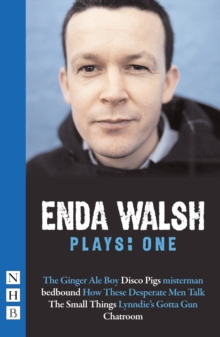Enda Walsh Plays: One, Paperback / softback Book