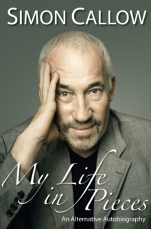 My Life in Pieces : An Alternative Autobiography, Paperback Book