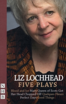 Liz Lochhead : Five Plays, Paperback Book