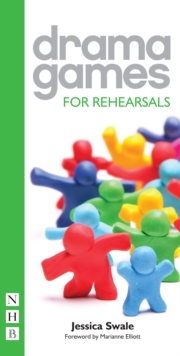 Drama Games for Rehearsals, Paperback / softback Book