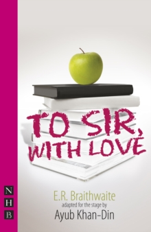 To Sir, With Love (stage version), Paperback / softback Book