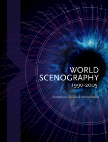 World Scenography 1990-2005, Paperback / softback Book