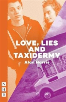 Love, Lies and Taxidermy, Paperback / softback Book