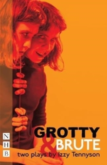 Grotty & Brute, Paperback Book