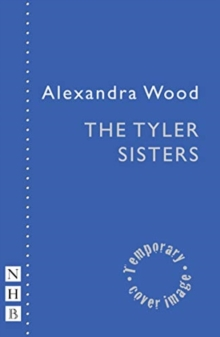The Tyler Sisters, Paperback / softback Book