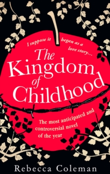 The Kingdom of Childhood, Paperback Book