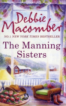 The Manning Sisters : The Cowboy's Lady / the Sheriff Takes a Wife, Paperback Book
