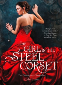 The Girl in the Steel Corset, Paperback / softback Book