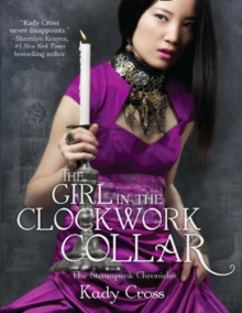 The Girl In The Clockwork Collar, Paperback Book