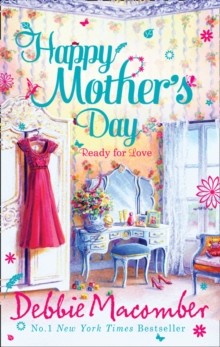 Happy Mother's Day : Ready for Romance / Ready for Marriage, Paperback Book