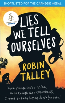 Lies We Tell Ourselves : Winner of the 2016 Inaugural Amnesty Honour, Paperback / softback Book