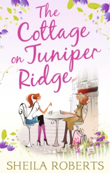 The Cottage on Juniper Ridge, Paperback Book