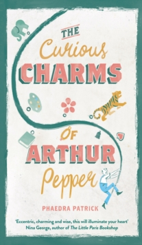 The Curious Charms of Arthur Pepper, Hardback Book