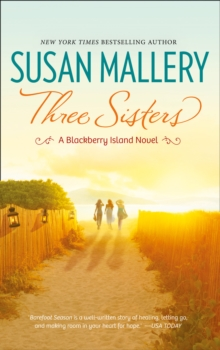 Three Sisters (Blackberry Island, Book 2), Paperback Book