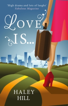 Love is... : A Fun, Feel-Good Romance for 2016 About What Makes Love Last, Paperback Book