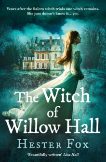 The Witch Of Willow Hall : A Spellbinding Debut Ghost Story Perfect for Fans of Outlander, Paperback / softback Book