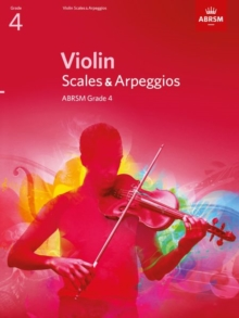 Violin Scales & Arpeggios, ABRSM Grade 4 : From 2012, Sheet music Book