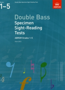 Double Bass Specimen Sight-Reading Tests, ABRSM Grades 1-5 : from 2012, Sheet music Book