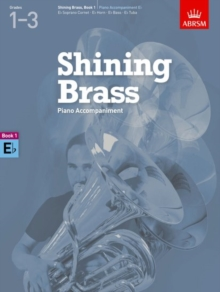 Shining Brass, Book 1, Piano Accompaniment E flat : 18 Pieces for Brass, Grades 1-3, Sheet music Book