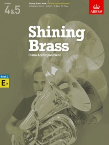Shining Brass, Book 2, Piano Accompaniment E flat : 18 Pieces for Brass, Grades 4 & 5, Sheet music Book
