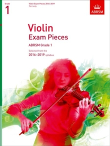Violin Exam Pieces 2016-2019, ABRSM Grade 1, Part : Selected from the 2016-2019 syllabus, Sheet music Book