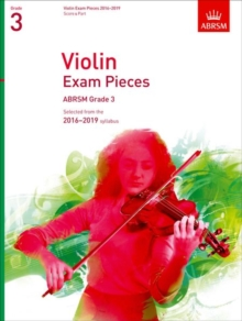 Violin Exam Pieces 2016-2019, ABRSM Grade 3, Score & Part : Selected from the 2016-2019 syllabus, Sheet music Book