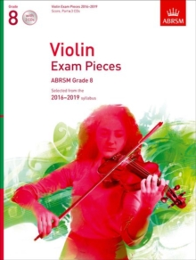 Violin Exam Pieces 2016-2019, ABRSM Grade 8, Score, Part & 3 CDs : Selected from the 2016-2019 syllabus, Sheet music Book