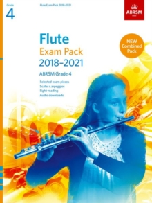 Flute Exam Pack 2018-2021, ABRSM Grade 4 : Selected from the 2018-2021 syllabus. Score & Part, Audio Downloads, Scales & Sight-Reading, Sheet music Book
