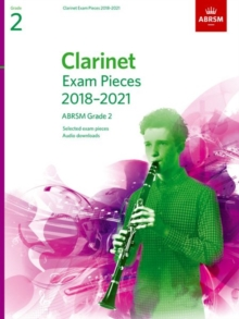 Clarinet Exam Pieces 2018-2021, ABRSM Grade 2 : Selected from the 2018-2021 syllabus. Score & Part, Audio Downloads, Sheet music Book