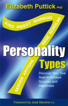 7 Personality Types : Discover Your True Role For Success And Happiness, Paperback Book