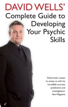 David Wells' Complete Guide To Developing Your Psychic Skills, Paperback Book