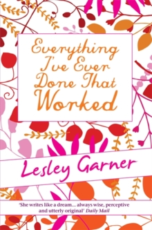Everything I've Ever Done That Worked, Paperback Book