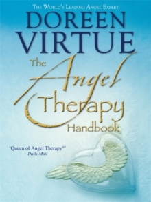 The Angel Therapy Handbook, Paperback Book